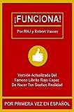 ¡FUNCIONA!: El famoso librito rojo capaz de hacer tus sueños realidad. (Versión actualizada)