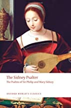 The Sidney Psalter: The Psalms of Sir Philip and Mary Sidney (Oxford World's Classics) by Sir Philip Sidney (2009-10-11)