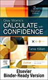 Gray Morris's Calculate with Confidence, Canadian Edition - Binder Ready