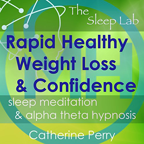 Rapid Healthy Weight Loss & Confidence audiobook cover art