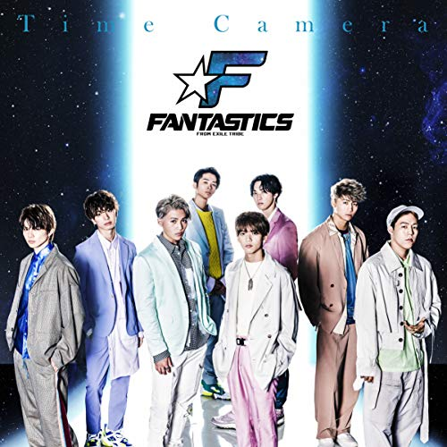 [single]Time Camera – FANTASTICS from EXILE TRIBE[FLAC + MP3]