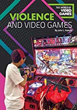 Violence and Video Games (World of Video Games)