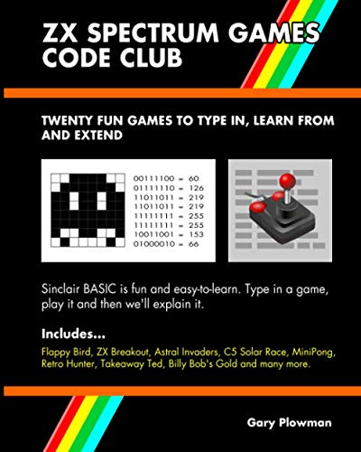 Price comparison product image ZX Spectrum Games Code Club: Twenty fun games to code and learn