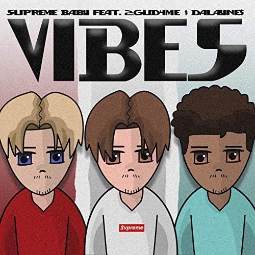 Supreme Baby feat. 2gud4me & Dalayne$
