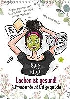 Lachen ist gesund! Aufmunternde und lustige Sprueche (Wandkalender 2022 DIN A4 hoch): Mit Humor lebt es sich leichter! (Monatskalender, 14 Seiten )