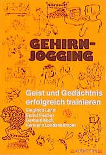 Gehirn-Jogging, Bd.1, Geist und Gedächtnis erfolgreich trainieren
