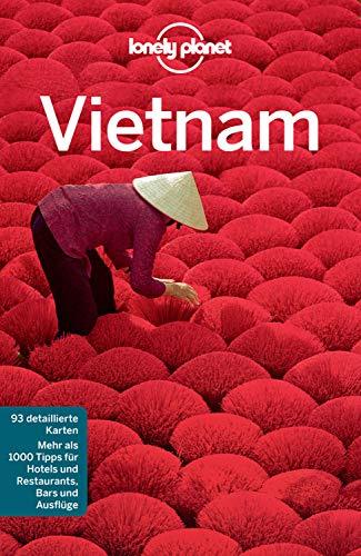 Lonely Planet Reiseführer Vietnam: mit Downloads aller Karten (Lonely Planet Reiseführer E-Book)