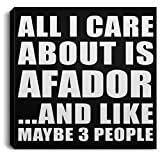 All I Care About is Afador - Canvas Square 8x8 inch Wall Art Print Decor-ation - Gift for Dog Cat Pet Owner Lover Friend Memorial Birthday Anniversary Valentine's Day Easter