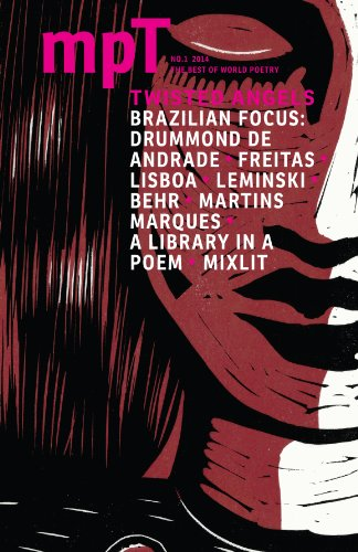 Twisted Angels 2014: No. 1 (Modern Poetry in Translation, Third Series) (English Edition)