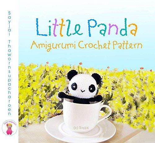 Little Panda Amigurumi Crochet Pattern (English Edition)