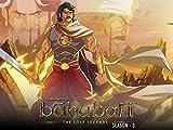 Baahubali The Lost Legends - Season 3