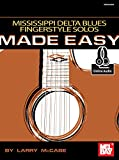 Mississippi Delta Blues Fingerstyle Solos Made Easy (English Edition)