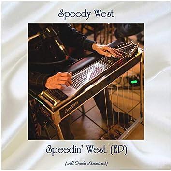 Speedin' West (EP) [All Tracks Remastered]