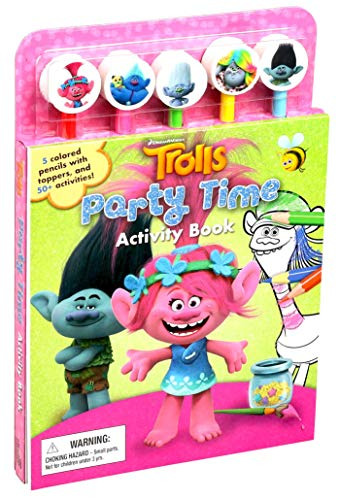 DreamWorks Trolls Party Time Activity Book (Pencil Toppers)