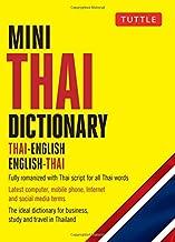 Mini Thai Dictionary: Thai-English English-Thai, Fully Romanized with Thai Script for all Thai Words (Tuttle Mini Dictionary)