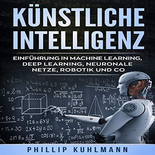 Couverture de Künstliche Intelligenz [Artificial Intelligence: Introduction to Machine Learning]
