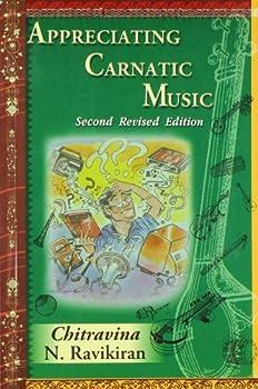 Paperback Ganesh & Co. Appreciating Carnatic Music [Paperback] [Jan 01, 2006] Chitravina N. Ravikiran Book