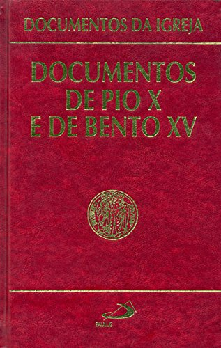 Documentos de Pio X e de Bento XV