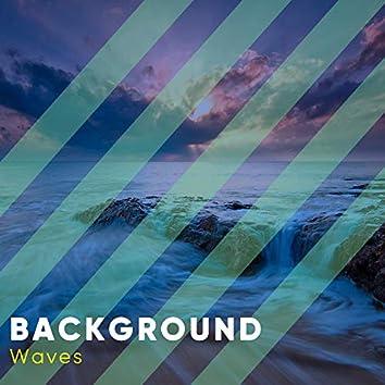 # 1 Album: Background Waves