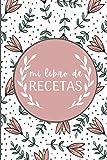 mi libro de Recetas: Cuaderno de recetas en blanco | Regalo