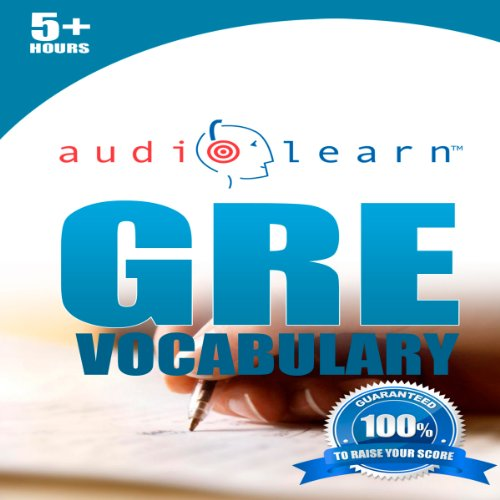 GRE Vocabulary AudioLearn: AudioLearn Test Prep Series audiobook cover art