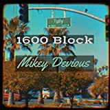 1600 Block [Explicit]