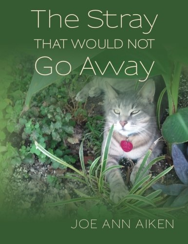 The Stray that Would Not Go Away