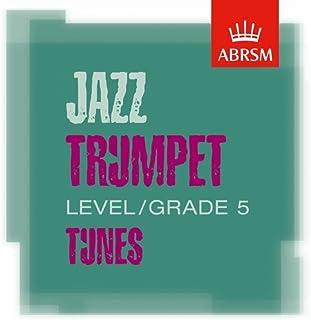 ABRSM Jazz Trumpet Tunes, Grade 5