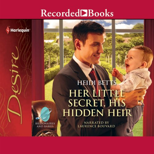 Her Little Secret, His Hidden Heir audiobook cover art