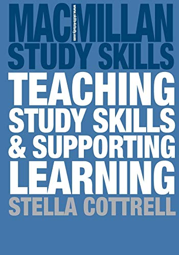 Teaching Study Skills And Supporting Learning Palgrave Study Skills