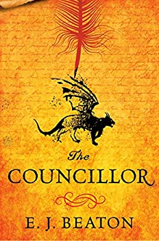 The Councillor by E.J. Beaton science fiction and fantasy book and audiobook reviews