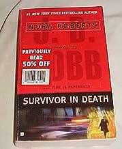 Survivor in Death By Nora Roberts J.D. Cobb Paperback 2005