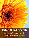 King James Bible Word Search (Acts): 245 Word Search Puzzles with the Entire Book of Acts in Jumbo Print