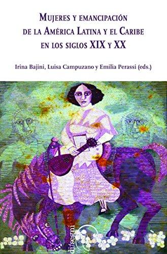 Mujeres y Emancipación de la América Latina y el Caribe en