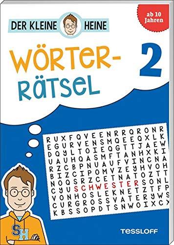 Der kleine Heine Wörterrätsel 2. Ab 10 Jahren: Kniffliger Rätselspaß