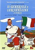 Il Generale E I Fratellini D'Italia [Italian Edition]