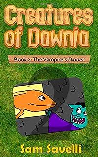 The Vampire's Dinner (Creatures of Dawnia)