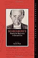 Schoenberg's Models for Beginners in Composition (Schoenberg in Words)