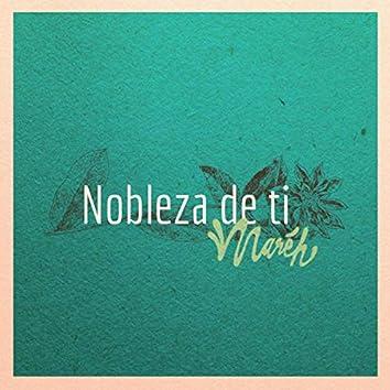Nobleza de Ti