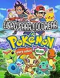 Pokémon Libro Para Colorear: Pokémon Deluxe Libro Para Colorear Para Niños De 4 A 8 Años