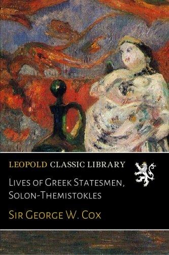 Lives of Greek Statesmen, Solon-Themistokles