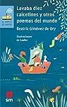 Lavaba diez calcetines y otros poemas del mundo: 190 par Giménez De Ory