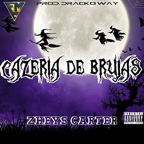 Cazeria de Brujas [Explicit]