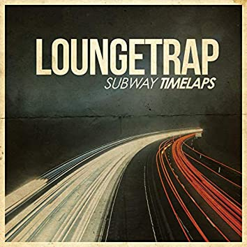 Subway Timelaps