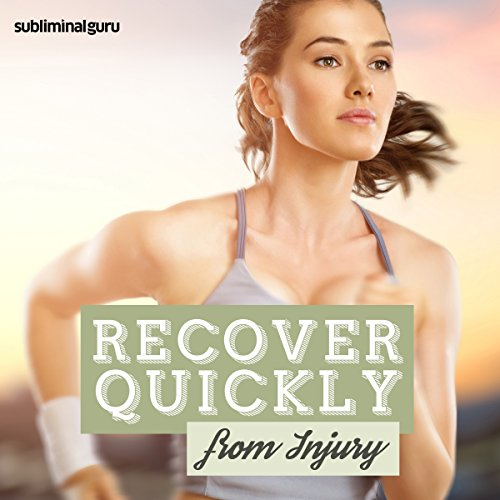 Recover Quickly from Injury cover art