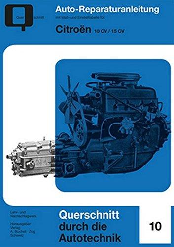 Citroen 10CV / 15CV (Reparaturanleitungen)