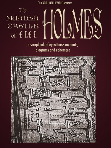 Amazon Com The Murder Castle Of Hh Holmes A Scrapbook Of Eyewitness Accounts Diagrams And Ephemera Mini Edition Chicago Unbelievable 3 Ebook Griffith William Selzer Adam Kindle Store