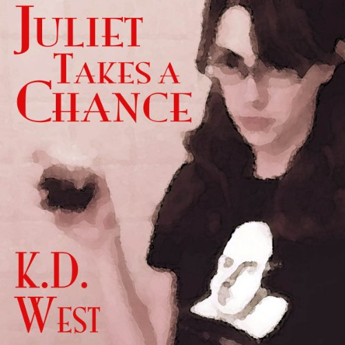 Juliet Takes a Chance  By  cover art