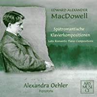 Macdowell: Piano Compositions