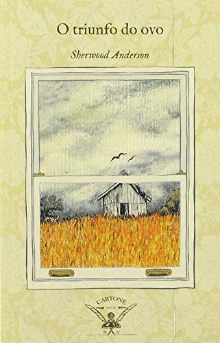O triunfo do ovo: Un libro de impresións sobre a vida americana en relatos e poemas